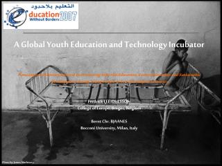 A Global Youth Education and Technology Incubator