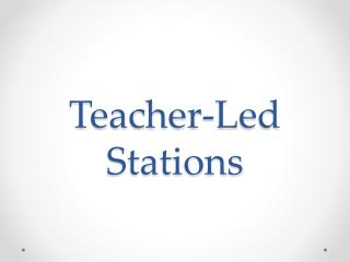 Teacher-Led Stations