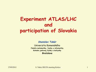 Experiment ATLAS/LHC and participation of Slovakia