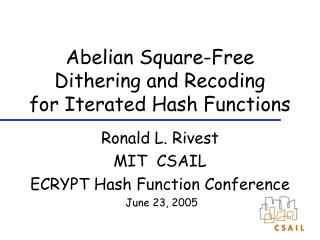 Abelian Square-Free Dithering and Recoding  for Iterated Hash Functions