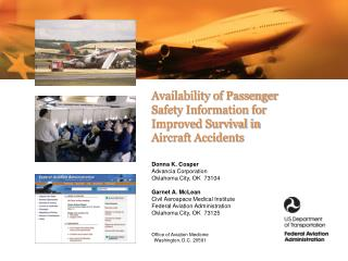 Availability of Passenger  Safety Information for  Improved Survival in  Aircraft Accidents