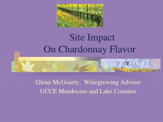 Site Impact On Chardonnay Flavor