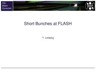 Short Bunches at FLASH