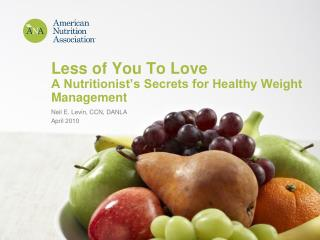 Less of You To Love A Nutritionist's Secrets for Healthy Weight Management