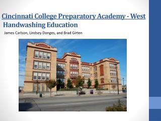 Cincinnati College Preparatory Academy - West  Handwashing Education