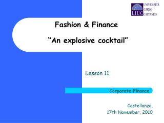 "Fashion & Finance  ""An explosive cocktail"""