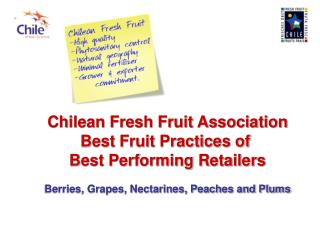 Chilean Fresh Fruit Association Best Fruit Practices of  Best Performing Retailers
