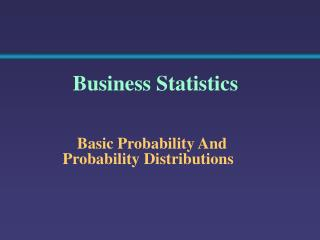 Basic Probability And Probability Distributions