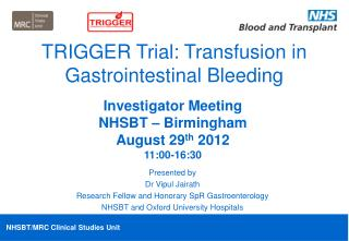 TRIGGER Trial: Transfusion in Gastrointestinal Bleeding