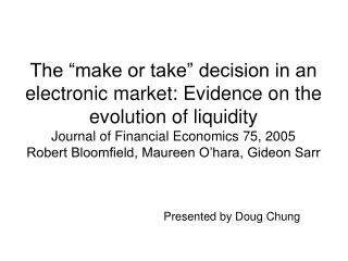 Presented by Doug Chung