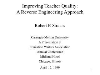 Improving Teacher Quality: A Reverse Engineering Approach