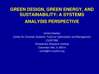 GREEN DESIGN, GREEN ENERGY, AND SUSTAINABILITY: A SYSTEMS ANALYSIS PERSPECTIVE