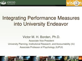 Integrating Performance Measures into University Endeavor