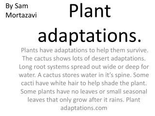 Plant adaptations.