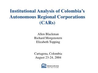 Institutional Analysis of Colombia's Autonomous Regional Corporations (CARs)