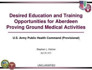 Desired Education and Training Opportunities for Aberdeen Proving Ground Medical Activities