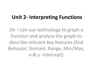 Unit 2- Interpreting Functions