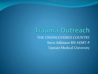 Trauma Outreach