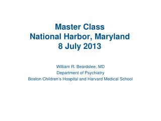 Master Class National Harbor, Maryland 8 July 2013