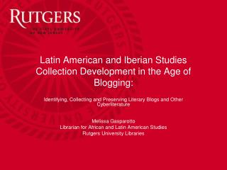 Latin American and Iberian Studies Collection Development in the Age of Blogging: