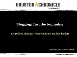 Blogging: Just the beginning