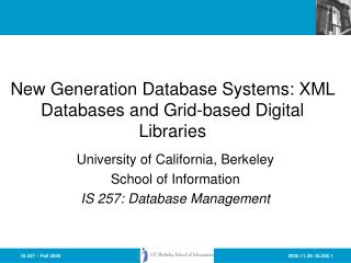 New Generation Database Systems: XML Databases and Grid-based Digital Libraries