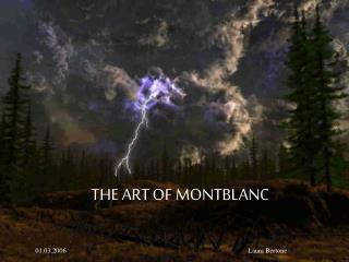 THE ART OF MONTBLANC