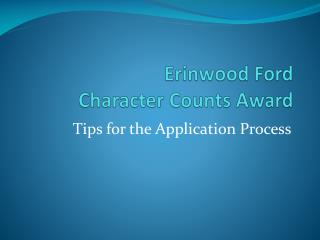 Erinwood Ford  Character Counts Award