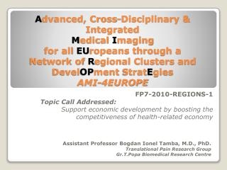 FP7-2010-REGIONS-1 Topic Call Addressed: Support economic development by boosting the