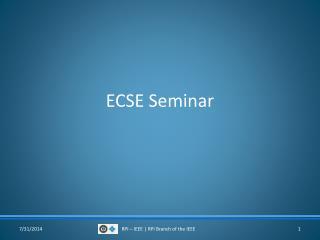 ECSE Seminar