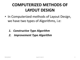 COMPUTERIZED METHODS OF LAYOUT DESIGN