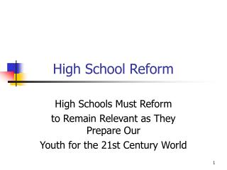 High School Reform
