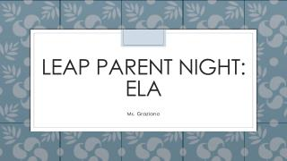 LEAP Parent Night: ELA