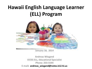 Hawaii English Language Learner ( ELL)  Program