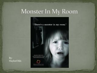 Monster In My Room