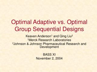 Optimal Adaptive vs. Optimal Group Sequential Designs