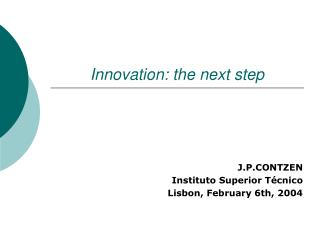 Innovation: the next step