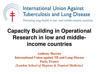 Capacity Building in Operational Research in low and middle-income countries
