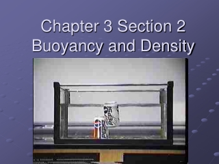 Chapter 3 Section 2 Buoyancy and Density