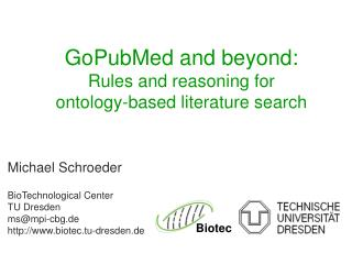 GoPubMed and beyond:  Rules and reasoning for  ontology-based literature search