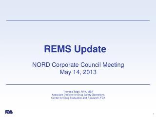 REMS Update