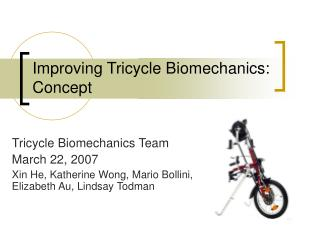 Improving Tricycle Biomechanics: Concept