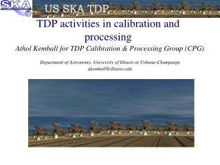 TDP activities in calibration and processing