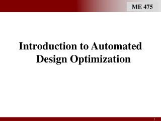 Introduction to Automated Design Optimization