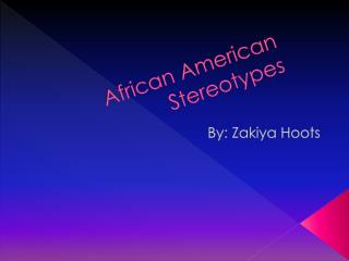 African American Stereotypes