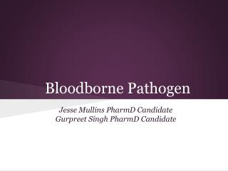 Bloodborne Pathogen