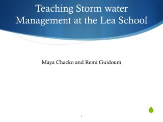 Teaching Storm water Management at the Lea School
