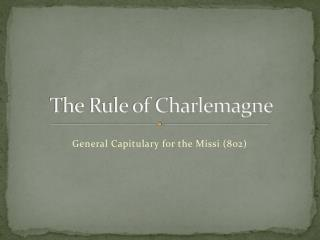 The Rule of Charlemagne