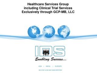 Healthcare Services Group including Clinical Trial Services Exclusively through GCP-MB, LLC