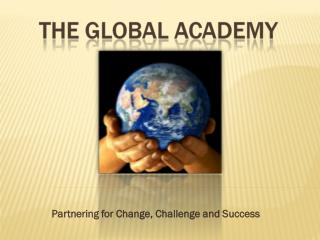 Partnering for Change, Challenge and Success